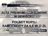 Polacy kupują drogie auta